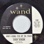 Chuck-Jackson-45RPM-I-Keep-ForgettinWhos-Gonna-Pick-Up-Funk-Soul-Wand-126-264209617890-5