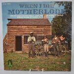 Pop-Motherlode-When-I-Die-Vinyl-LP-Buddah-Records-BDS-5046-Near-Mint-263447926560