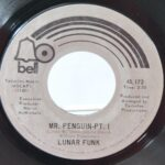 FUNK-SOUL-45RPM-BY-LUNAR-FUNK-MR-PENGUIN-PART-1-PART-2-BELL-RECORDS-191903432063-2