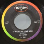 RB-Dee-Clark-45RPM-Vee-Jay-Records-N-Mint-Raindrops-I-Want-To-Love-You-192584870743-3