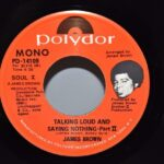 James-Bown-Soul-45RPM-Polydor-Mono-Record-Talking-Loud-And-Saying-Nothing-NMint-263025408944-2