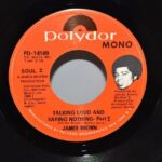 James-Bown-Soul-45RPM-Polydor-Mono-Record-Talking-Loud-And-Saying-Nothing-NMint-263025408944-4