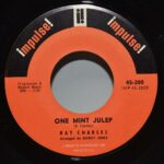 Pop-Ray-Charles-45RPM-Impulse-Records-Lets-GoOne-Mint-Julep-N-Mint-Old-Stock-263786970816-4