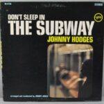 Johnny-Hodges-Dont-Sleep-In-The-Subway-Verve-Circa-1967-VG-8726-ArrJimmy-Jones-262715972908