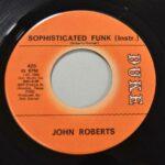 John-Roberts-45RPM-Northern-Soul-Sophisticated-FunkSockin-NM-Duke-192822315689-3